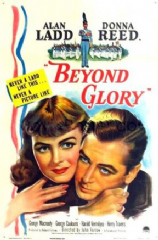 Beyond Glory 1948 DVD - Alan Ladd / Donna Reed